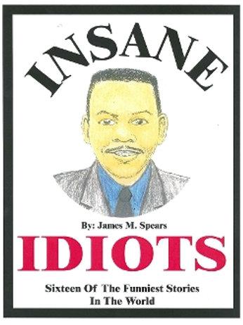 Insane Idiots Book
