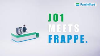 ファミマフラッペ「JO1 MEETS FRAPPE ドキュメンタリー」篇