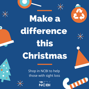 Make a difference this Christmas,  Shop in NCBI to help those with sight loss