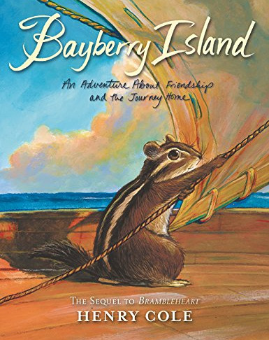 Bayberry Island (Written and illustrated by Henry Cole)