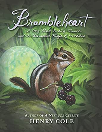 Brambleheart (Written and illustrated by Henry Cole)