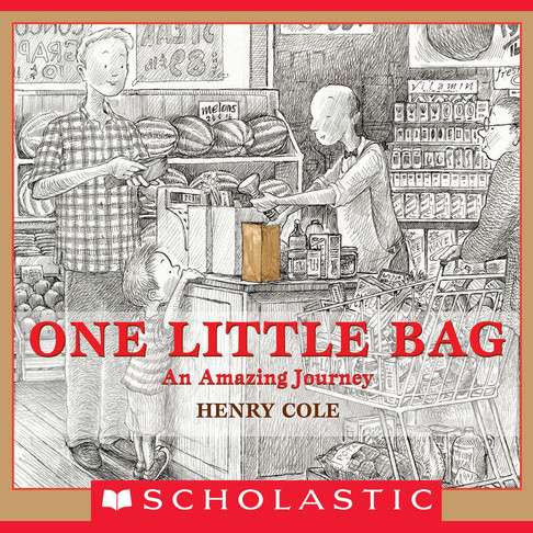 One Little Bag: An Amazing Journey (Story and illustrated by Henry Cole)
