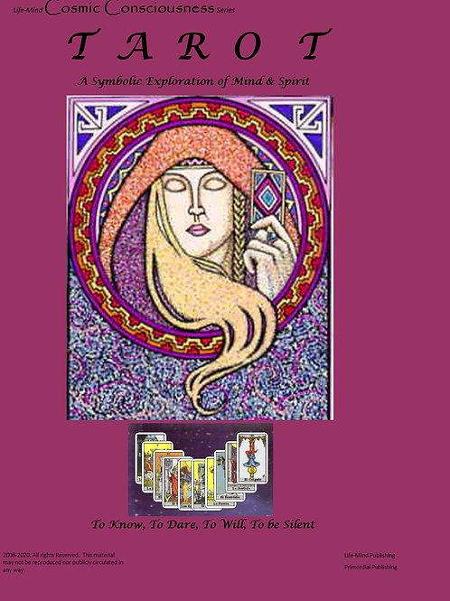Tarot—A Symbolic Exploration of Mind and Spirit
