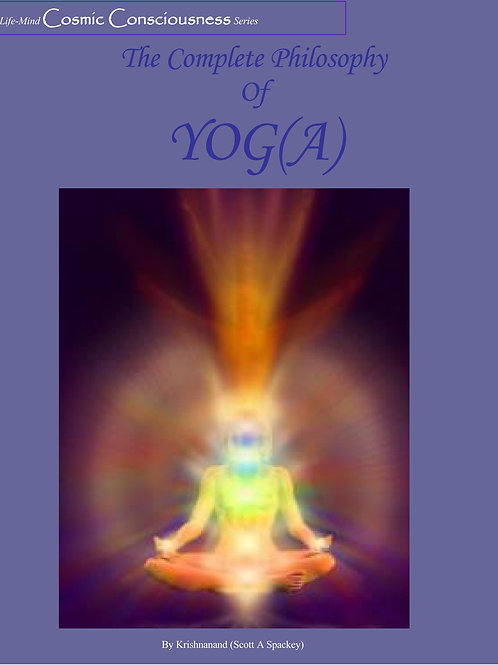 Yog(a)—The Complete Philosophy of Yog(a)