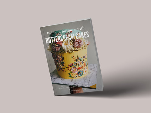 Being in Business with Buttercream Cakes (E-Book)