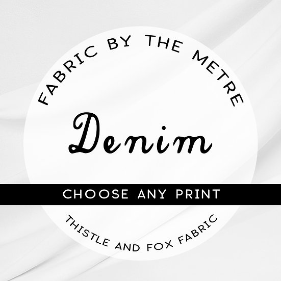 Printed Denim Fabric by the Metre or Yard, ANY PRINT