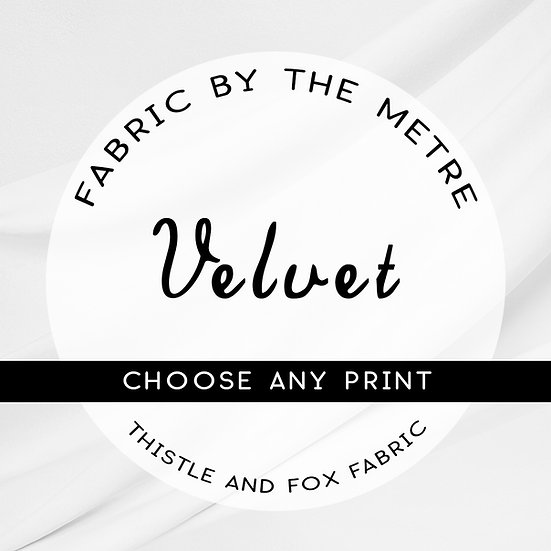 Velvet Upholstery Fabric by the Metre or Yard, ANY PRINT