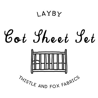 LAYBY Cot Sheet or Sheet Set or Change Mat Cover, 4-6 week Payment Plan