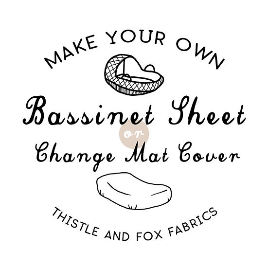 Make Your Own BASSINET SHEET or Change Mat Cover, Fabric Printed in Australia
