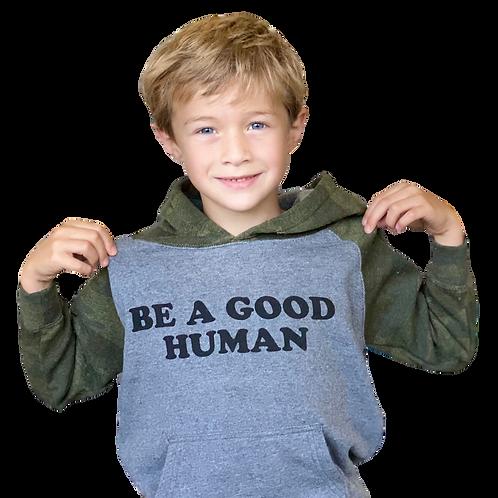 Be A Good Human Sweatshirt