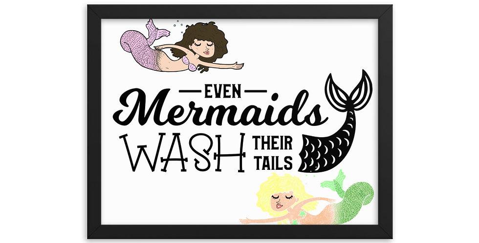 Even Mermaids Wash Their Hands - Framed Wall Art