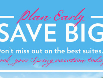 Plan early and save big!