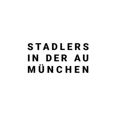 Stadlers in der Au München