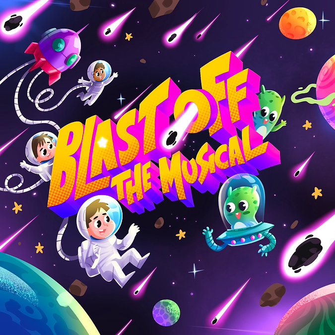 Blast Off The Musical