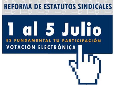 Votaciones Reforma de Estatutos Sindicales -  1° al 5 de Julio
