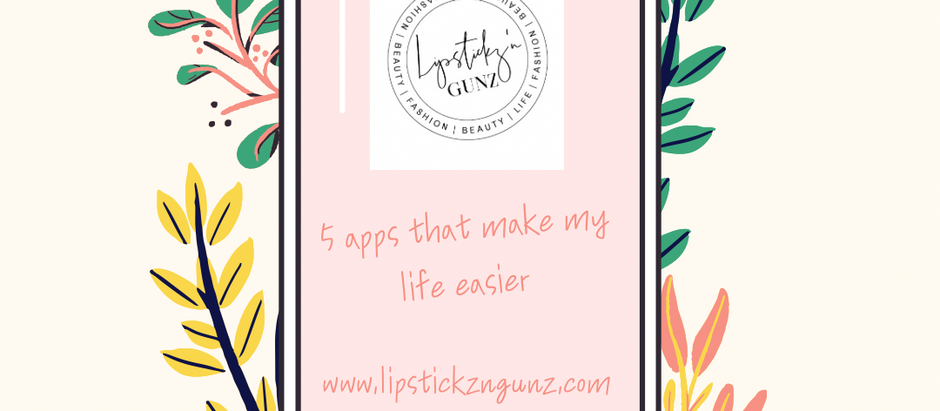 5 Apps That Make my life easier