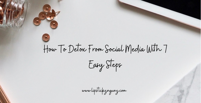 Need A Social Media Detox? Here's How