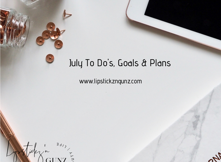 July Goals Plans & To Do's