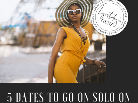 5 Dates To Go On Solo