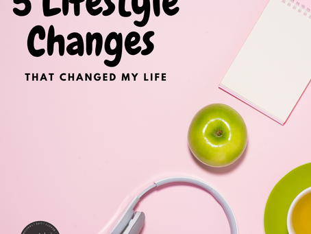 Life Changing Changes