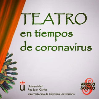 Teatro en Tiempos de Coronavirus (2020)