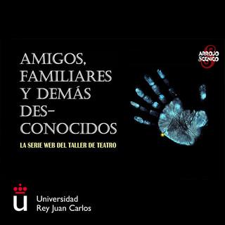 Amigos, Familiares y Demás Desconocidos (2021)