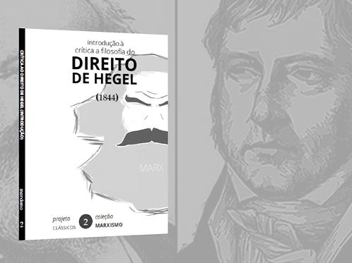 Marx: Introdução à Crítica da Filosofia do Direito de Hegel (1844)
