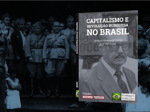 Sodré: Capitalismo e Revolução Burguesa no Brasil