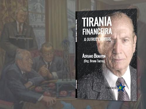 Benayon: Tirania Financeira & Outros Escritos (2014)