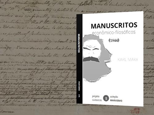 Marx: Manuscritos Esconômico-Filosóficos (1844)