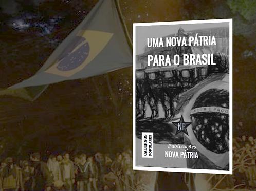 Uma Nova Pátria para o Brasil