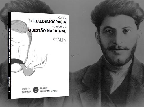 Stálin: Como se considerar a Questão Nacional (1904)