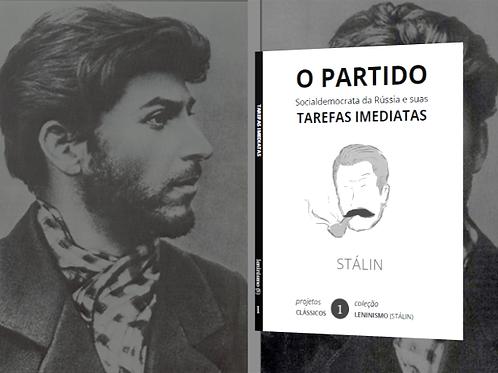 Stálin: O Partido e suas Tarefas Imediatas (1901)