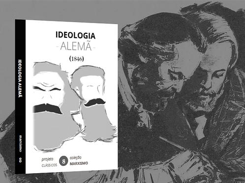 Marx & Engels: Ideologia Alemã (1846)