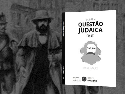Marx: Questão Judaica (1843)