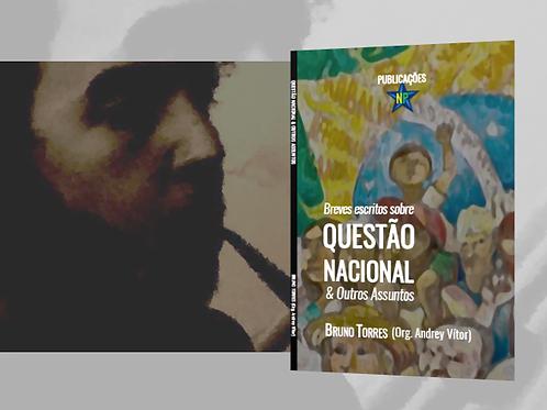 Questão Nacional & Outros Assuntos (Bruno Torres)