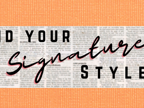 Finding Your Signature Style