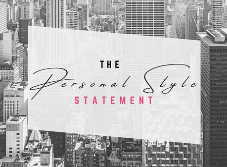 The Personal Style Statement :