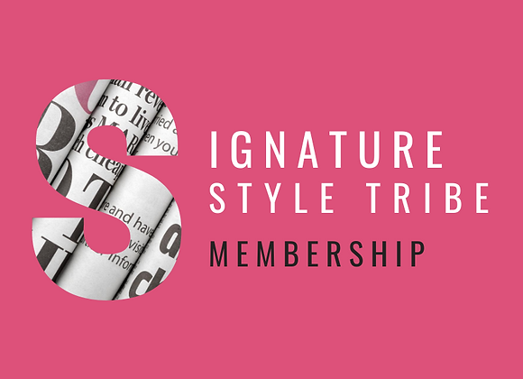 3 month - Signature Style Tribe Membership