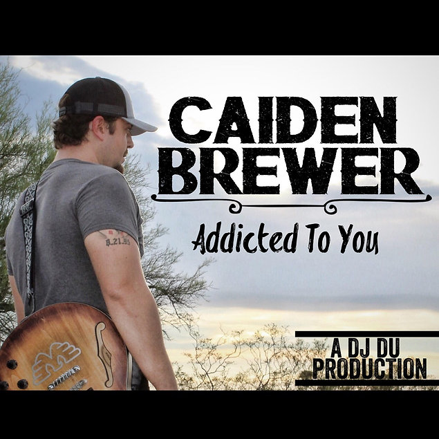 Caiden Brewer Addicted To You Cover.jpg