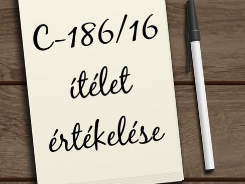 C-186/16 SZ. EU DÖNTÉSRE ADOTT ÜGYVÉDI VÉLEMÉNYEK