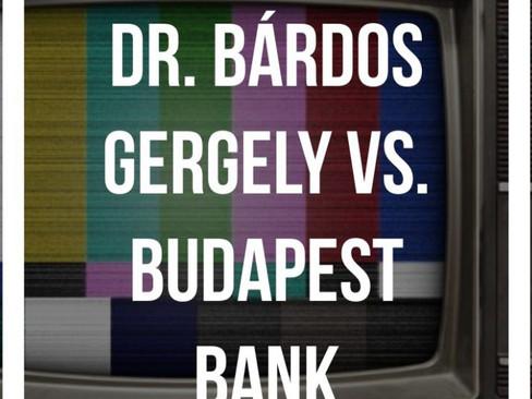 DR. BÁRDOS GERGELY vs. BUDAPEST BANK