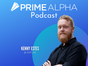 Exploring the Growth of Digital Assets and DeFi with Kenny Estes at Diffuse Inc