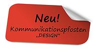 Unser neuer Design-Kommunikationspfosten