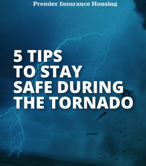5 Tips to stay safe during the tornado