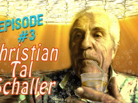LES DEVIANTS Ep10: TAL SCHALLER #3
