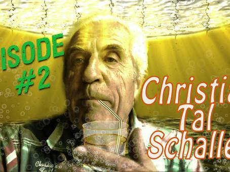 LES DEVIANTS Ep09: TAL SCHALLER #2