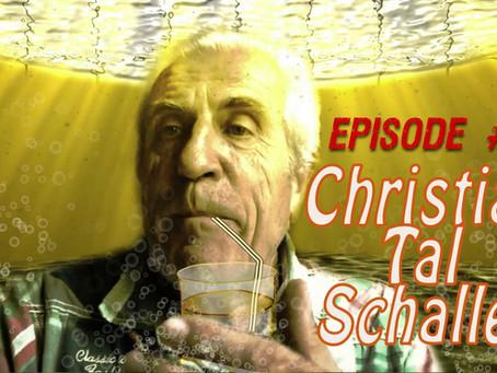LES DEVIANTS Ep08: TAL SCHALLER #1 (Bio)