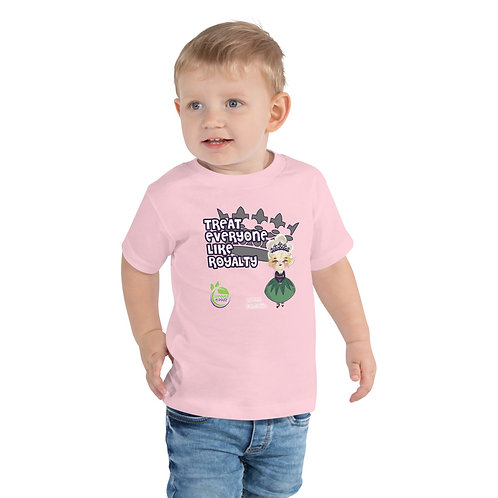 Queen Camellia Treat Everyone Like Royalty Toddler Tee