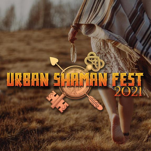 Urban Shaman Fest 2021